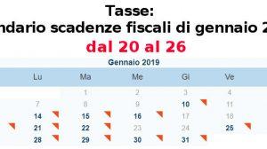 Tasse, calendario scadenze fiscali dal 20 al 26 gennaio 2019