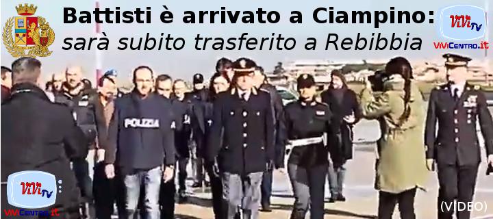Arrivo di Cesare Battista a Ciampino (da video Polizia)