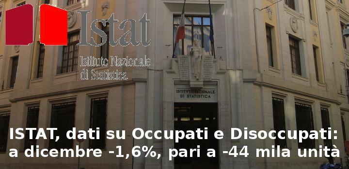 ISTAT, dati su Occupati e Disoccupati