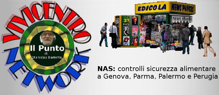 NAS, controlli sicurezza alimentare a Genova, Parma, Palermo e Perugia