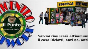 Salvini rinuncerà all'immunità per il caso Diciotti, anzi no, anzi forse!