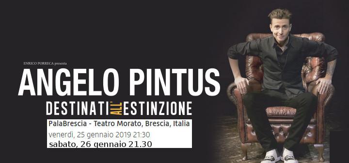 Teatro Morato, Angelo Pintus - Destinati all'estinzione