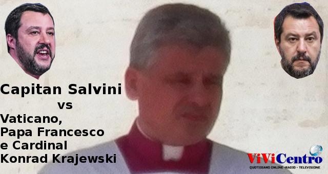 Capitan Salvini vs Vaticano, Papa Francesco e Cardinal Konrad Krajewski (Free CC)