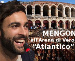 MENGONI all'Arena di Verona con Atlantico Tour