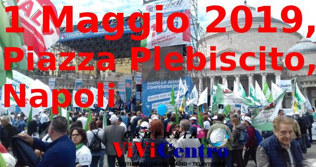 Primo Maggio 2019, Piazza Plebiscito, Napoli