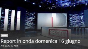 Report, eccezionalmente in onda domenica 16 giugno