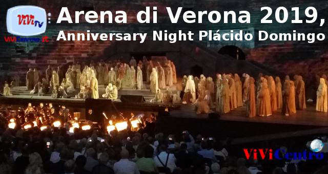 Arena di Verona 2019, Anniversary Night Plácido Domingo