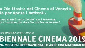Biennale Cinema 2019, LA DONNA SARA' QUEST'ANNO IL VERO 'LEONE