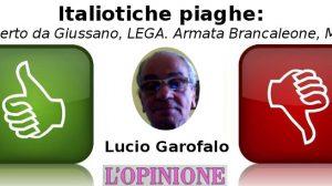 Italiotiche piaghe, Alberto da Giussano, LEGA. Armata Brancaleone, M5S