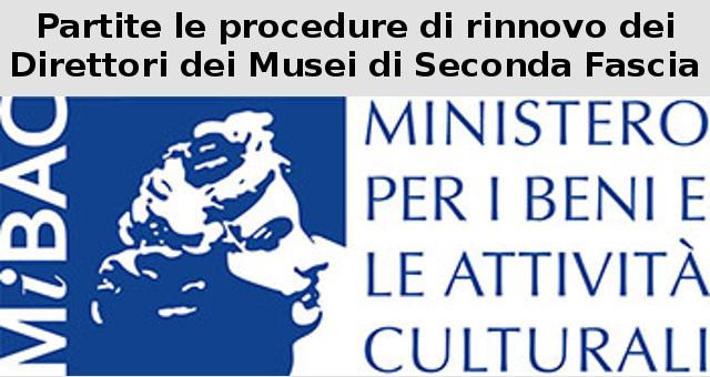 Rinnovo dei Direttori dei Musei di Seconda Fascia