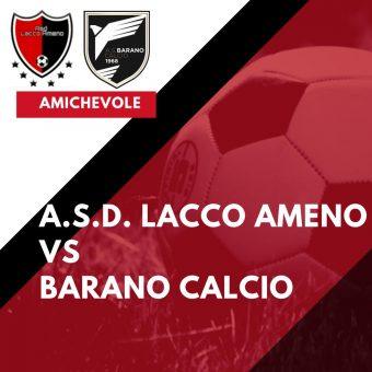 Il test amichevole tra Lacco Ameno e Barano finisce 2-1