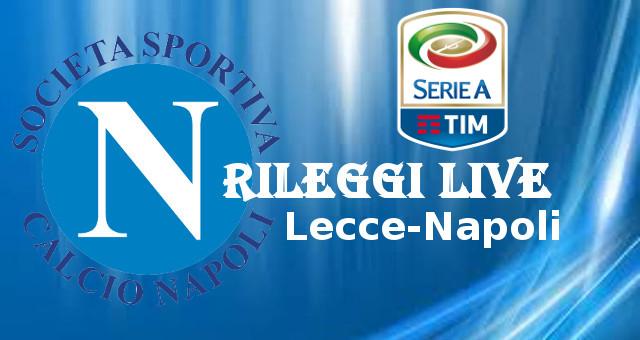 Rileggi Live Napoli Serie A Lecce-Napoli
