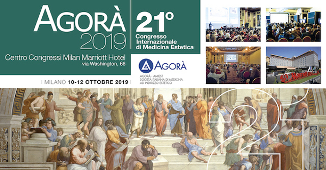 Agorà medicina estetica, congresso 2019 a Milano
