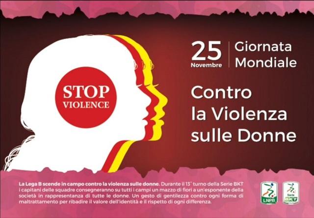 Lega B per la Giornata Mondiale contro la violenza sulle Donne. No al femminicidio.