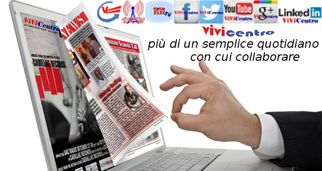 ViViCentro, più di un semplice quotidiano on line con cui collaborare