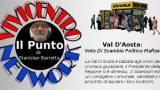 Val D'aosta, voto di scambio con la 'ndrangheta