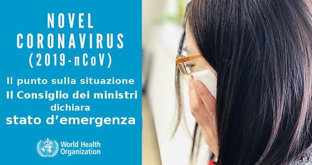 Nuovo Coronavirus 2019 (2019-nCoV), Consiglio dei ministri dichiara stato d'emergenza