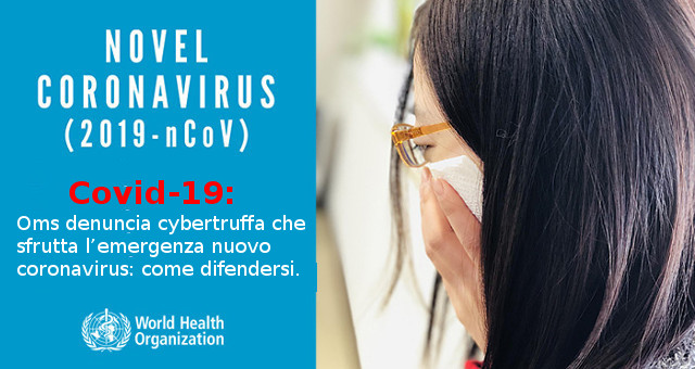Covid19 Oms denuncia cybertruffa che sfrutta l'emergenza coronavirus