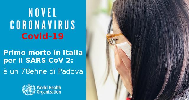 Nuovo Coronavirus SARS CoV 2, primo morto in Italia