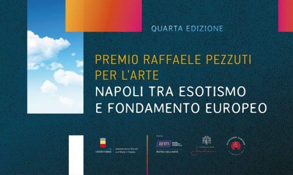 Premio Raffaele Pezzuti per l'Arte, torna a Napoli con la IV edizione