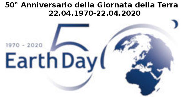 50° Anniversario della Giornata della Terra 22.04.1970-22.04.2020