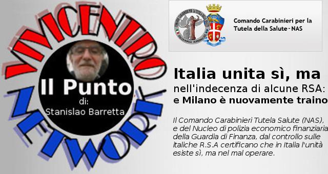 Il Punto di Stanislao Barretta, Italia unita sì ma nel mal operare