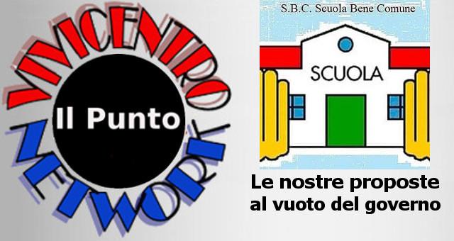 Scuola Bene Comune (SBC) - Le nostre proposte al vuoto del governo