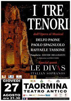 """""""I Tre Tenori"""" e """"Le Div4s"""" sul palco del Teatro Antico di Taormina"""