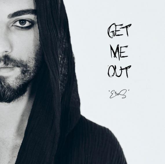 Eros- Get Me Out