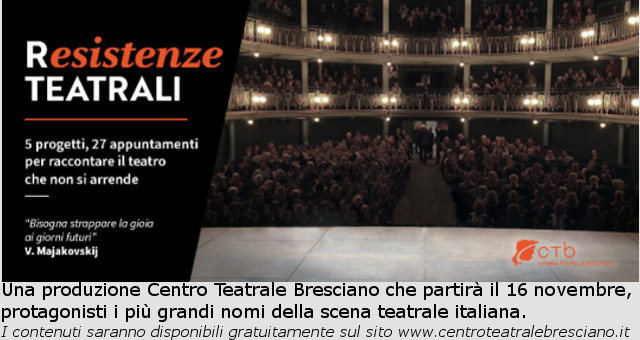 Resistenze teatrali CTB Brescia