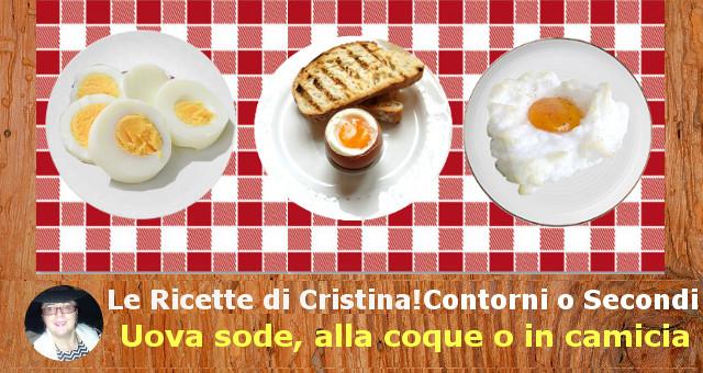 Uova sode, alla coque o in camicia