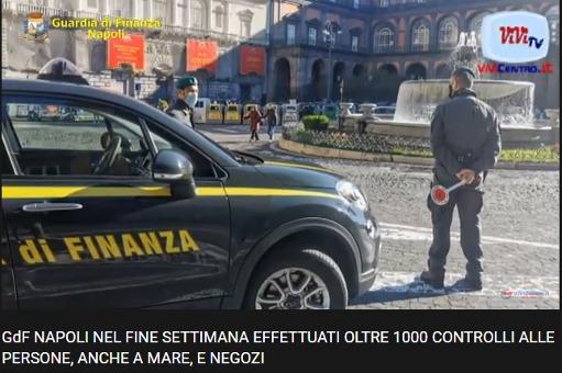 GdF Napoli: oltre 1000 controlli nel fine settimana, 34 sanzioni VIDEO