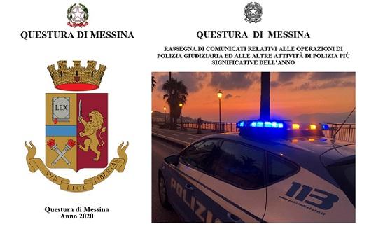 La Questura di Messina ripercorre le operazioni di polizia giudiziaria