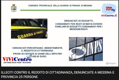L'indebita percezione del Reddito è stata scoperta dal Comando Provinciale della GdF di Messina