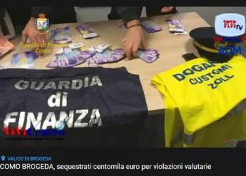 COMO BROGEDA, sequestrati centomila euro per violazioni valutarie