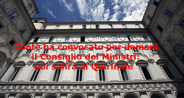 Conte ha convocato per domani il Consiglio dei Ministri