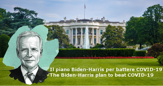 Il piano Biden-Harris per battere COVID-19 - The Biden-Harris plan to beat COVID-19