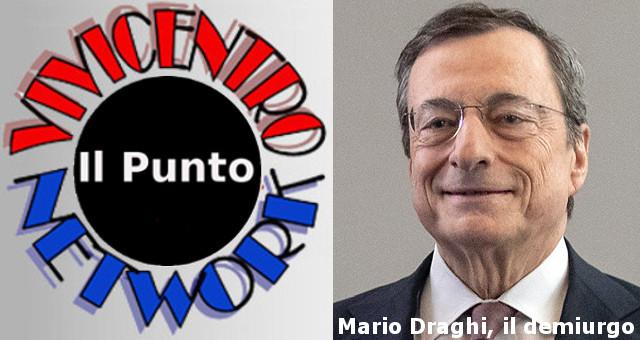 Mario Draghi, il demiurgo