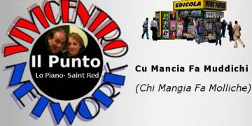Cu Mancia Fa Muddichi (Chi Mangia Fa Molliche)