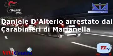 Daniele D'Alterio arrestato dai Carabinieri di Marianella