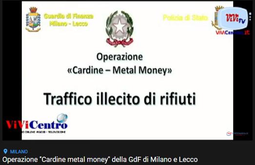 Operazione ''Cardine metal money'' della GdF di Milano e Lecco