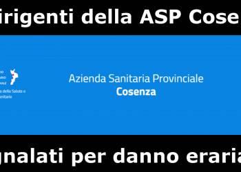 4 dirigenti della ASP Cosenza Segnalati per danno erariale