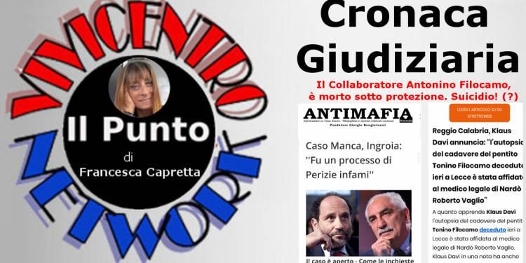 Il Collaboratore Antonino Filocamo è morto sotto protezione