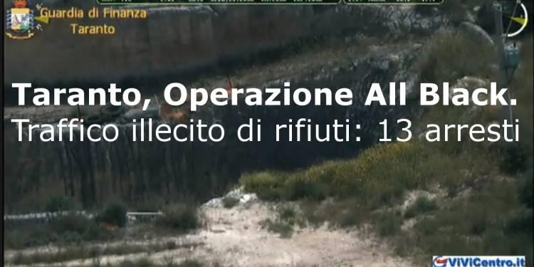 Taranto, Operazione All Black. Traffico illecito di rifiuti, 13 arresti